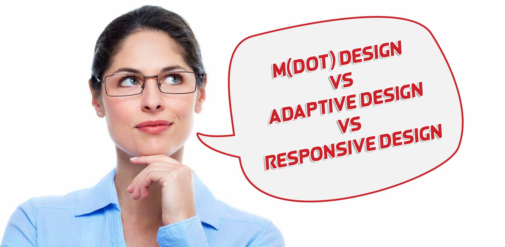 responsive design, adaptive design