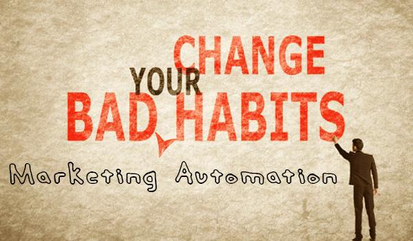 marketing automation, marketing habits