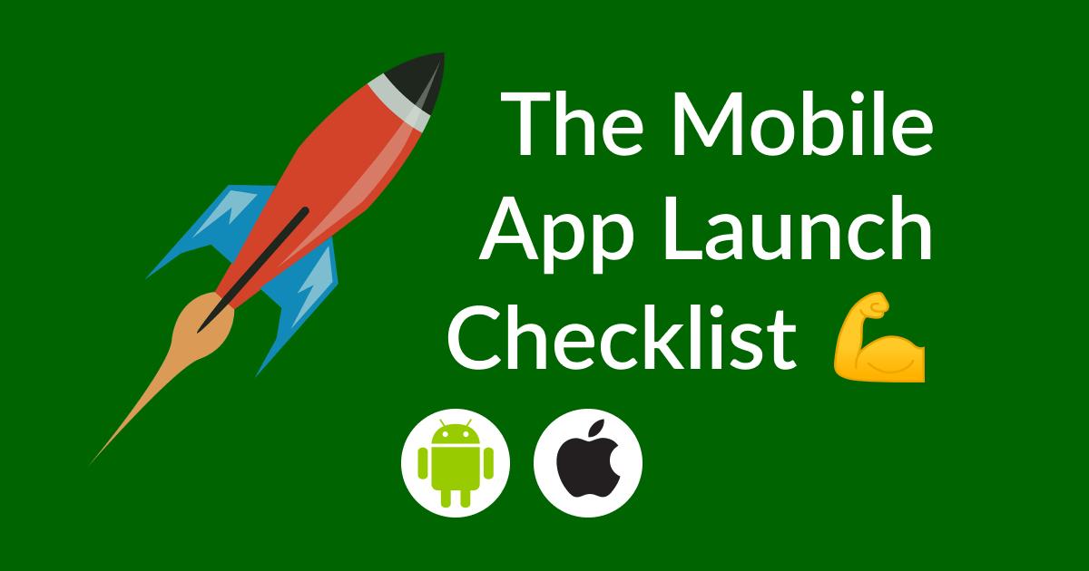 mobile app launch checklist –you should follow